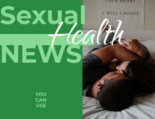 Sexual Health News You Can Use July 2018